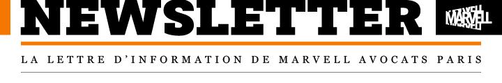 La lettre d'information de Marvell avocats Paris